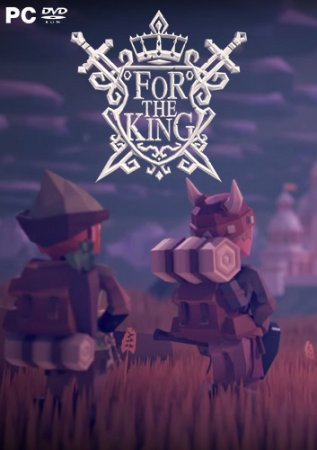 For The King [early access] (2017) PC| Repack
