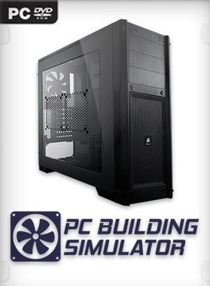PC Building Simulator [v 0.8.2.1 | Early Access] (2018) PC | RePack от xatab