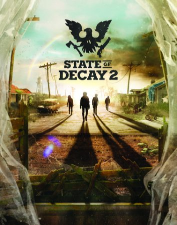 State of Decay 2 (2018) PC | RePack от FitGirl