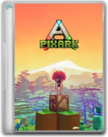 PixARK [v 1.30 | Early Access] (2018) PC | RePack от R.G. Alkad