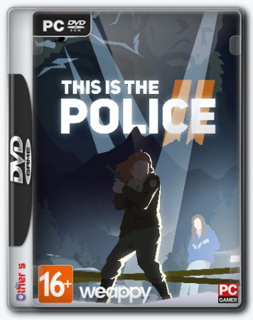 This Is the Police 2 [v 1.0.4] (2018) PC | RePack от R.G. Freedom