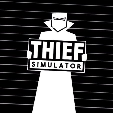 Thief Simulator [v 1.027] (2018) PC | RePack от qoob